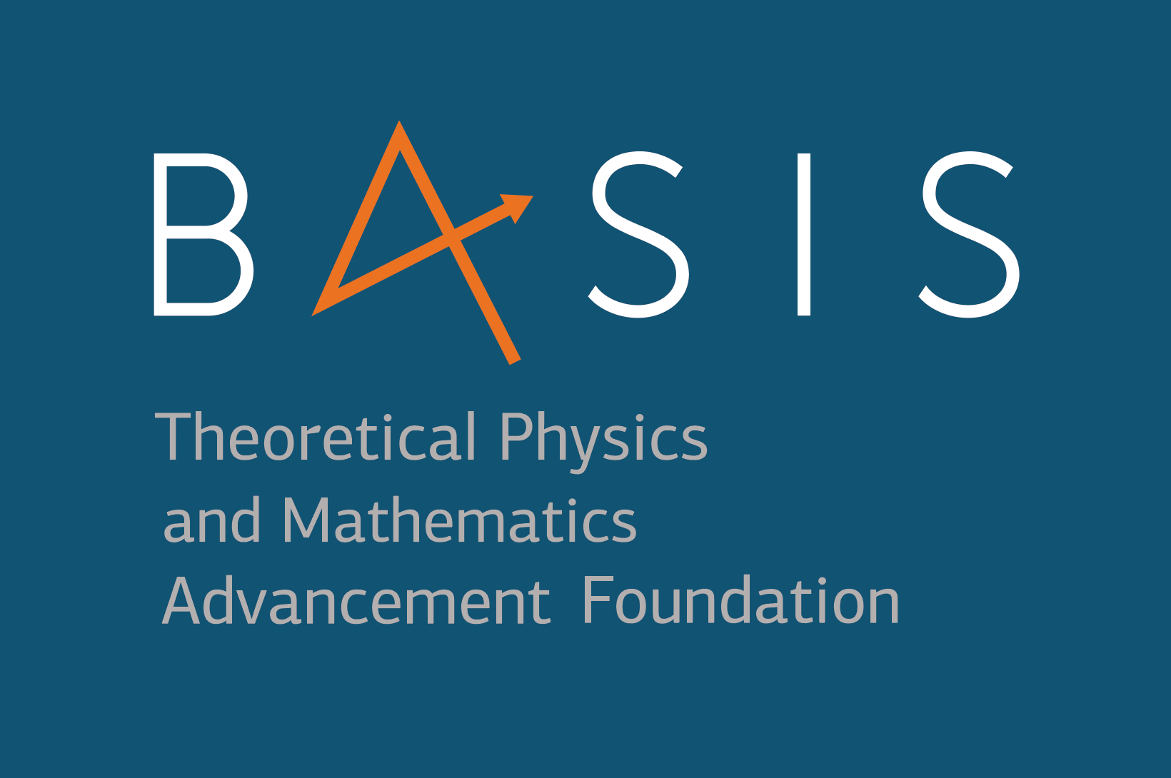 "Foundation for the advancement of theoretical physics and mathematics ""BASIS"""